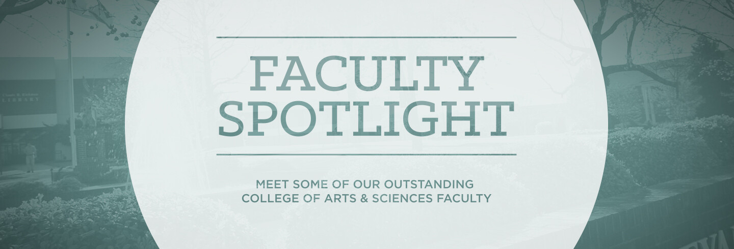 Faculty Spotlight - CAS