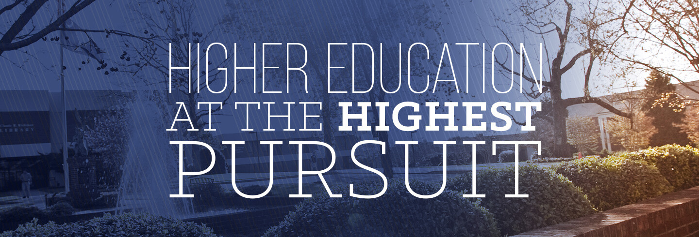 Higher Education at the Highest Pursuit