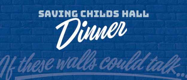 Saving Child's Hall: If these walls could talk... Dinner