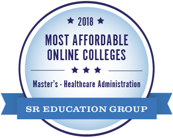 2018 Most Affordable Online Colleges for Master's in Healthcare Administration